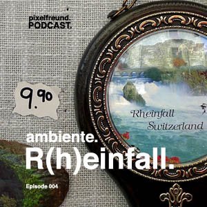 Cover. Podcast. Ambiente. Edition 004. Reinfall.